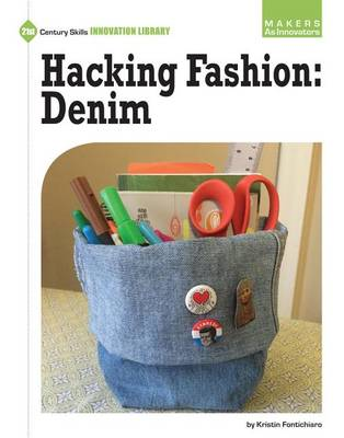Hacking Fashion: Denim by Kristin Fontichiaro