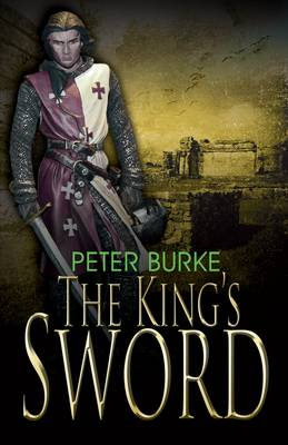 The King's Sword by Peter Burke