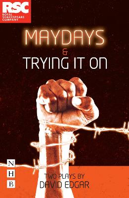 Maydays & Trying It On by David Edgar