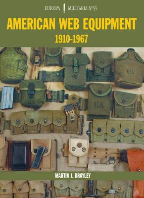 American Web Equipment 1910-1967 by Martin J. Brayley