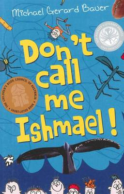Don't Call Me Ishmael by Michael,Gerard Bauer