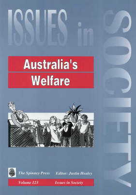 Australia's Welfare by Justin Healey
