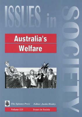 Australia's Welfare by Justin Healey