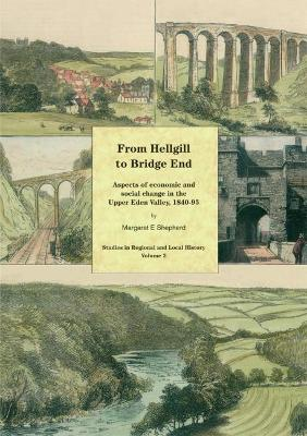 From Hellgill to Bridge End by Margaret E. Shepherd