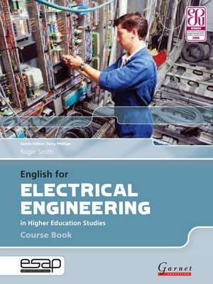 English for Electrical Engineering in Higher Education Studies  - Course Book and 2 x Audio CDs by Roger Smith