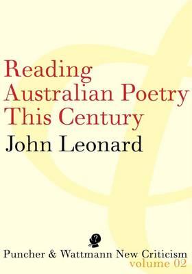 Reading Poetry in Australia This Century by John Leonard