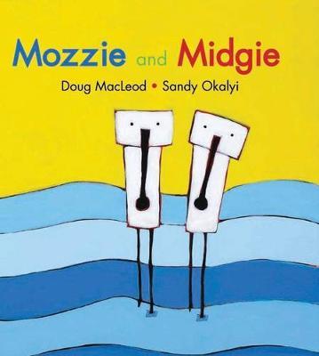 Mozzie and Midgie by Doug MacLeod