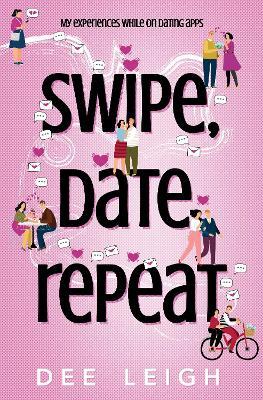 Swipe, Date, Repeat book