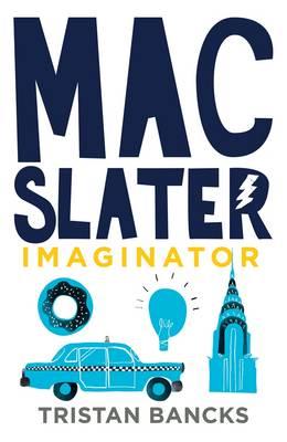 Mac Slater 2 by Tristan Bancks