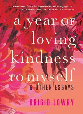 A Year of Loving Kindness to Myself book