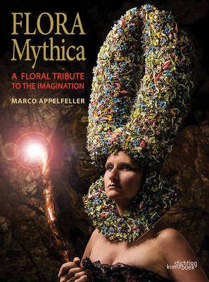 Flora Mythica by Marco Appelfeller