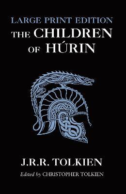 The Children of Hurin by J. R. R. Tolkien