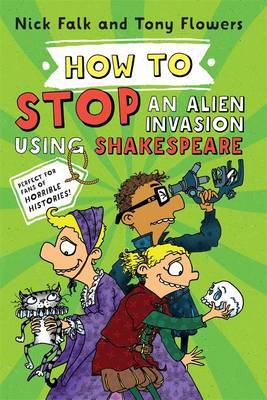 How To Stop an Alien Invasion Using Shakespeare book