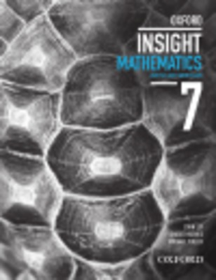 Oxford Insight Mathematics 7 Australian Curriculum for NSW Student Book by John Ley