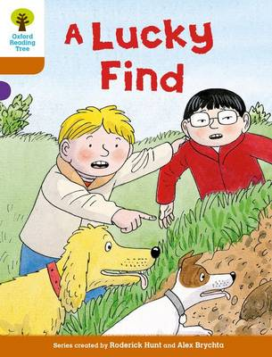 Oxford Reading Tree Biff, Chip and Kipper Stories Decode and Develop: Level 8: A Lucky Find by Roderick Hunt