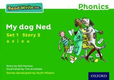 Read Write Inc. Phonics: Green Set 1 Storybook 2 My Dog Ned book