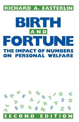 Birth and Fortune by Richard A. Easterlin