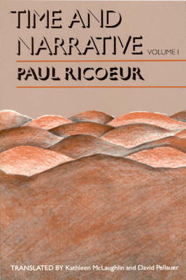 Time and Narrative by Paul Ricoeur