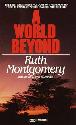 World Beyond, A by Ruth Montgomery