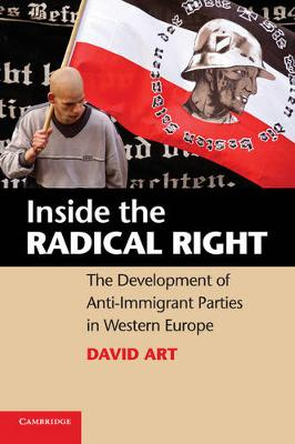 Inside the Radical Right by David Art