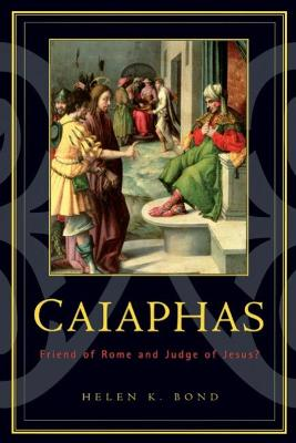 Caiaphas by Helen K. Bond