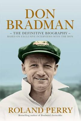 Don Bradman by Roland Perry