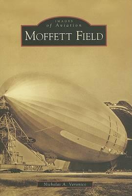 Moffett Field by Nicholas A Veronico