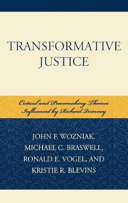 Transformative Justice by John F. Wozniak