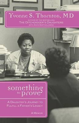 Something to Prove by Yvonne Thornton