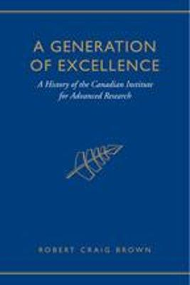 A Generation of Excellence by Craig Brown