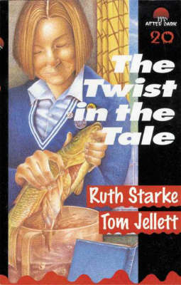 The Twist in the Tale: After Dark Book 20 by Ruth Starke