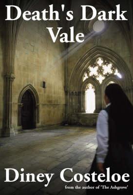 Death's Dark Vale by Diney Costeloe