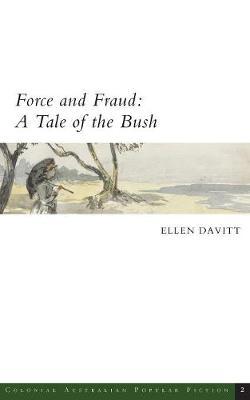 Force and Fraud by Ellen Davitt