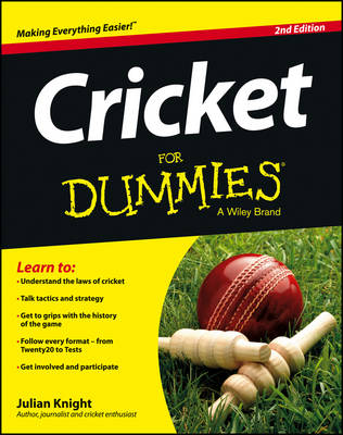 Cricket for Dummies 2E by Julian Knight