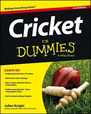 Cricket for Dummies 2E by Julian Knight