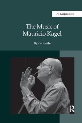 Music of Mauricio Kagel book