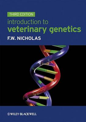 Introduction to Veterinary Genetics by Frank W. Nicholas