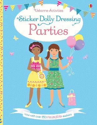 Sticker Dolly Dressing Parties by Fiona Watt