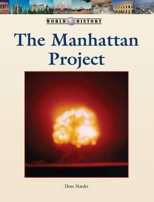 The Manhattan Project by John F Wukovits