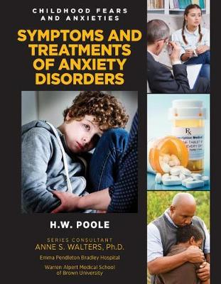 Symptoms and Treatments of Anxiety Disorders by Hilary Poole