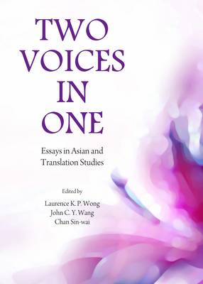 Two Voices in One by John C. Y. Wang