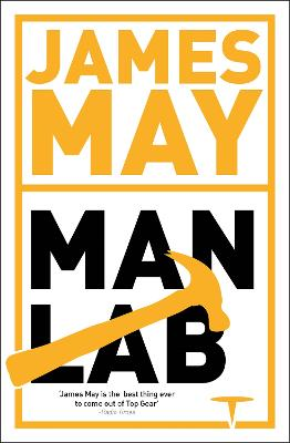 James May's Man Lab by James May