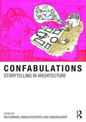 Confabulations : Storytelling in Architecture book