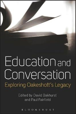 Education and Conversation by David Bakhurst