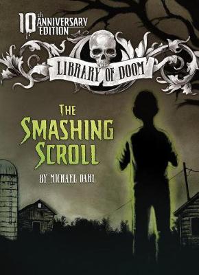 Smashing Scroll by Michael Dahl