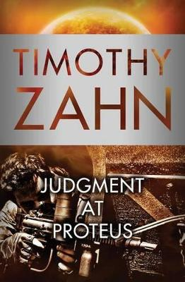 Judgment at Proteus by Timothy Zahn