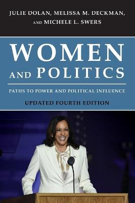 Women and Politics: Paths to Power and Political Influence book
