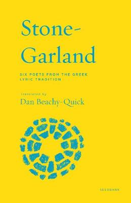 Stone-Garland by Dan Beachy-Quick