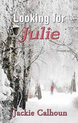 Looking for Julie by Jackie Calhoun