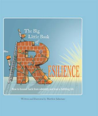 Big Little Book of Resilience by Matthew Johnstone